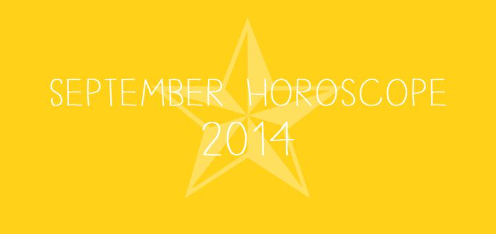 September Horoscope, 2014