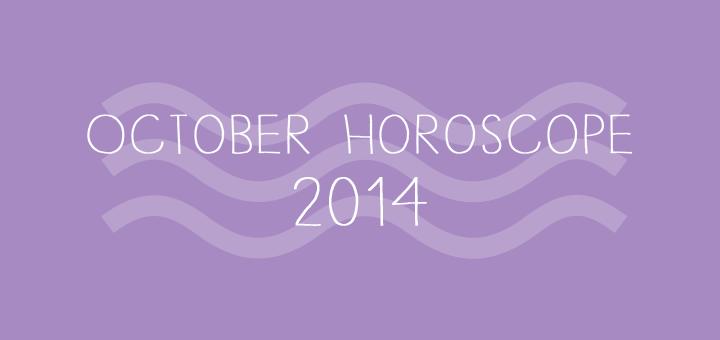 October Horoscope, 2014