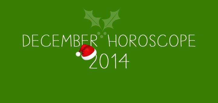December Horoscope, 2014